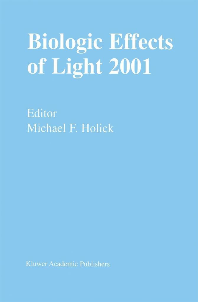 Biologic Effects of Light 2001 als Buch (gebunden)