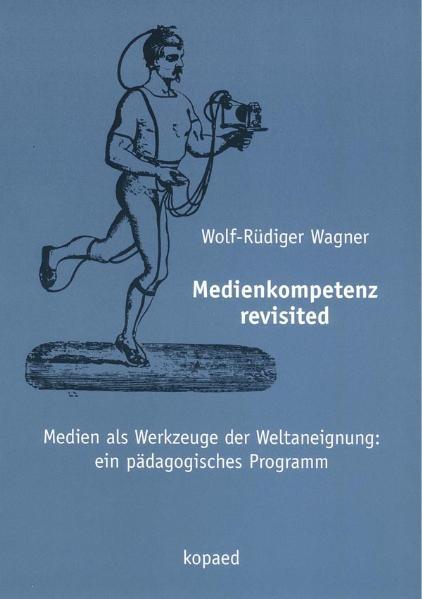 Medienkompetenz revisited als Buch (kartoniert)