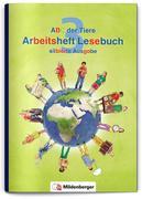 ABC der Tiere 3 - Arbeitsheft Lesebuch, silbierte Ausgabe. Neubearbeitung