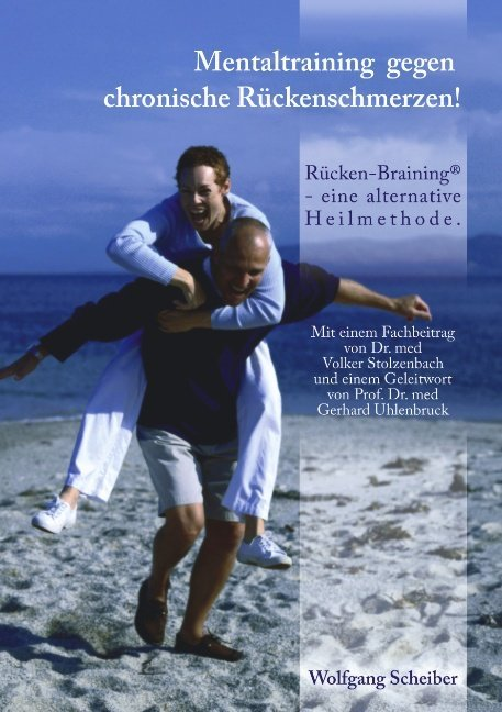 Mentaltraining gegen chronische Rückenschmerzen! als Buch (kartoniert)