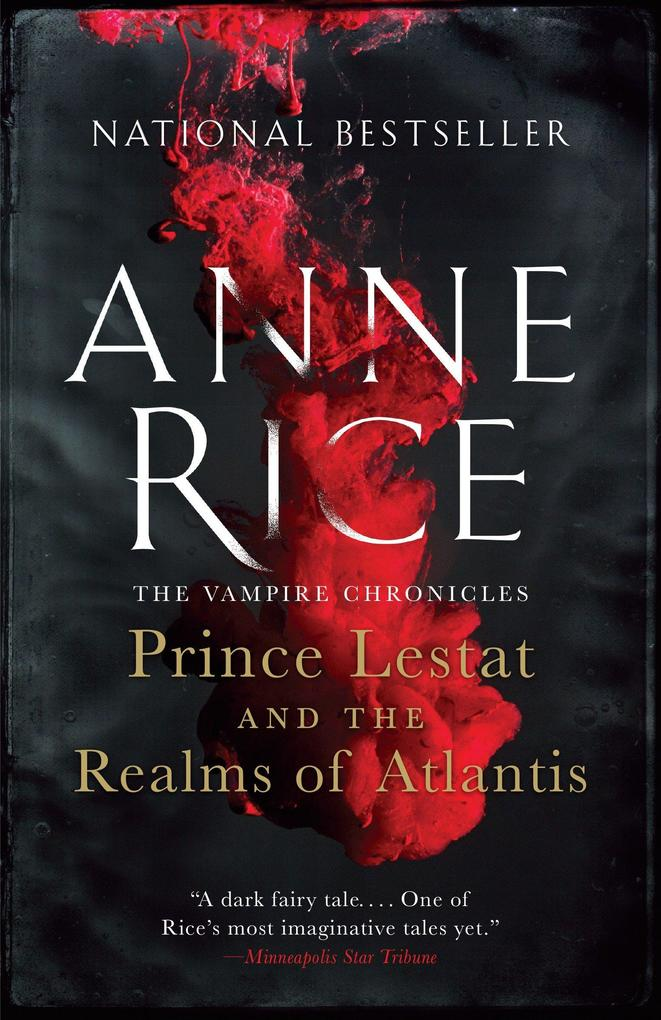 Prince Lestat and the Realms of Atlantis: The Vampire Chronicles als Taschenbuch