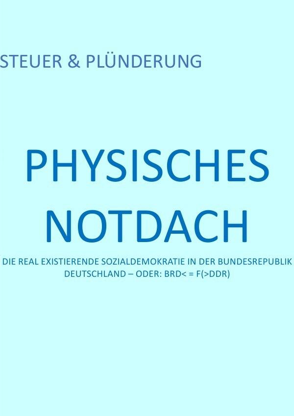 PHYSISCHES NOTDACH - STEUER & PLÜNDERUNG (VIII v XII) als Buch (kartoniert)