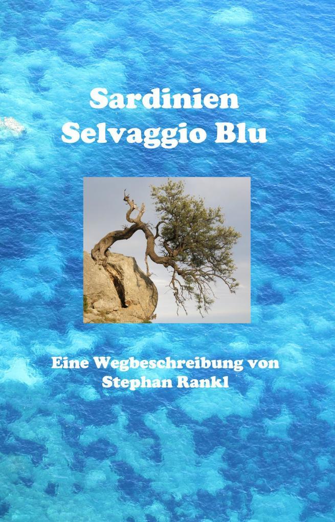 Sardinien - Selvaggio Blu als eBook epub