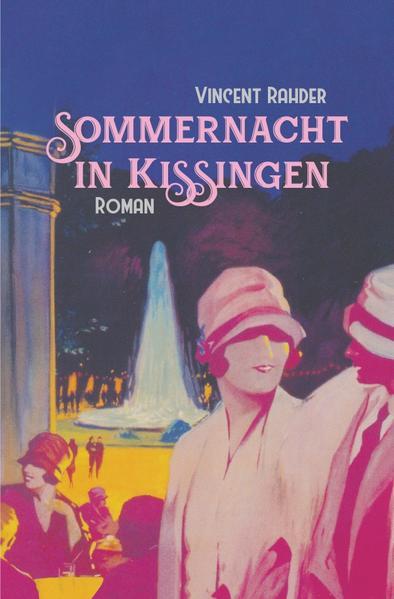 Sommernacht in Kissingen als Buch (gebunden)