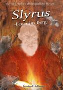 Slyrus - Feuer im Berg