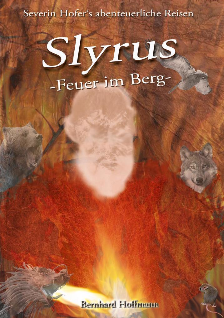 Slyrus - Feuer im Berg als eBook epub
