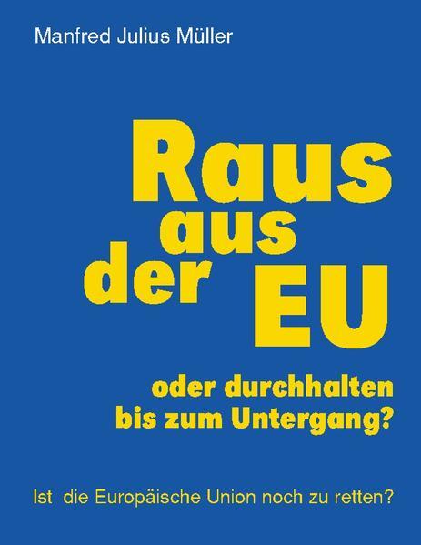 Raus aus der EU als Buch (gebunden)