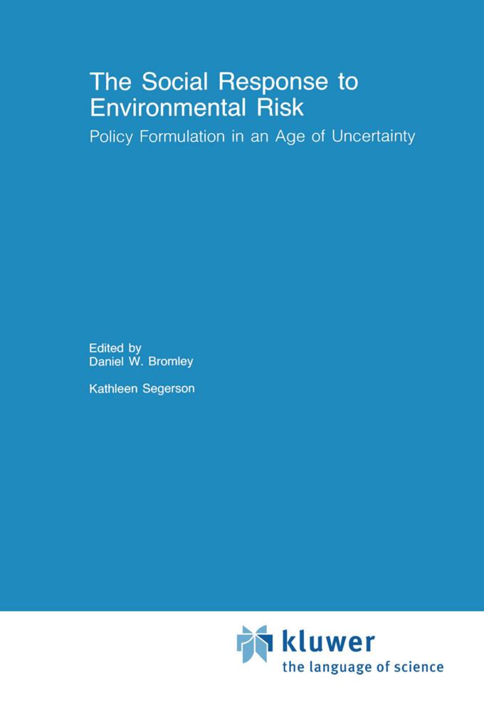 The Social Response to Environmental Risk als Buch (gebunden)