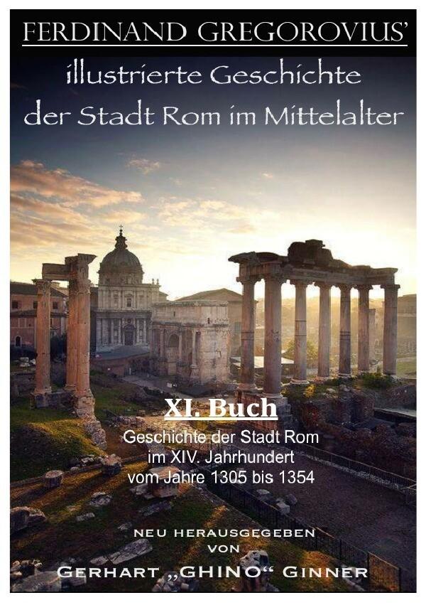 ferinand Gregorovius' illustrierte Geschichte der Stadt Rom im Mittelalter, XI. Buch als Buch (kartoniert)