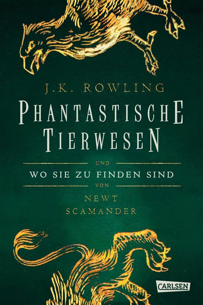 Hogwarts-Schulbücher: Phantastische Tierwesen und wo sie zu finden sind als Buch