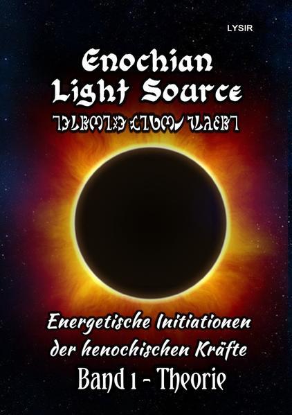 Enochian Light Source - Band I - Theorie als Buch (kartoniert)
