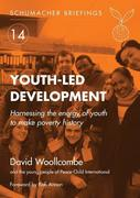 Youth-Led Development: Harnessing the Energy of Youth to Make Poverty History