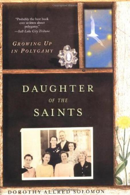 Daughter of the Saints: Growing Up in Polygamy als Taschenbuch