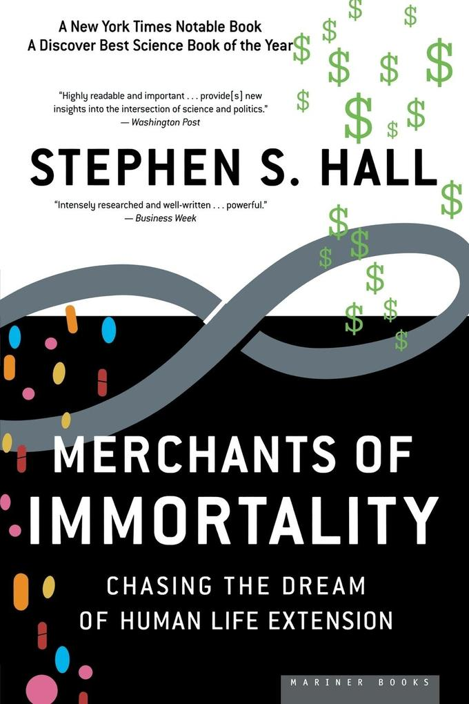 Merchants of Immortality: Chasing the Dream of Human Life Extension als Taschenbuch