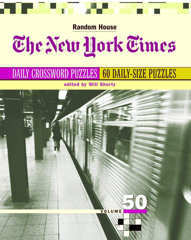 The New York Times Daily Crossword Puzzles, Volume 50 als Taschenbuch