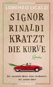 Signor Rinaldi kratzt die Kurve