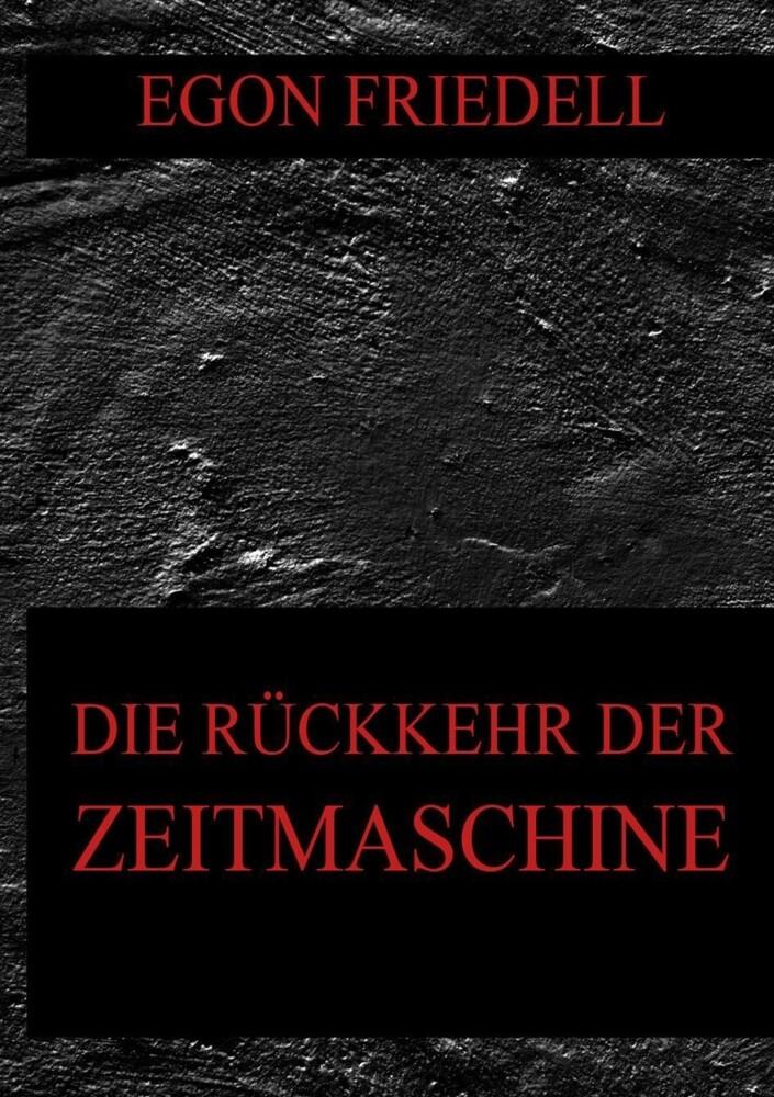 Die Rückkehr der Zeitmaschine als Buch (kartoniert)
