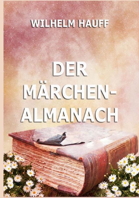 Der Märchenalmanach als Buch (kartoniert)