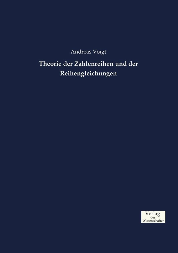 Theorie der Zahlenreihen und der Reihengleichungen als Buch (kartoniert)