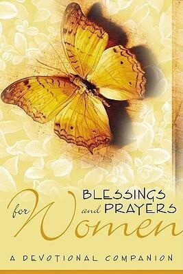 Blessings and Prayers: A Devotional Companion als Taschenbuch