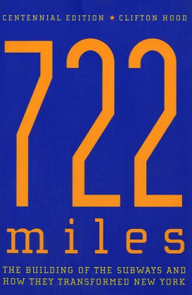 722 Miles: The Building of the Subways and How They Transformed New York als Taschenbuch