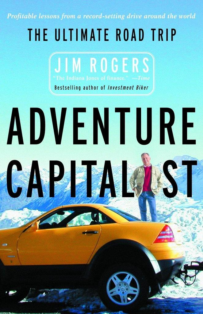 Adventure Capitalist: The Ultimate Road Trip als Taschenbuch