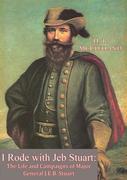I Rode with Jeb Stuart