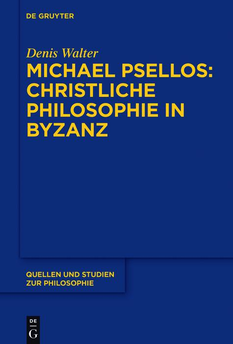 Michael Psellos - Christliche Philosophie in Byzanz als eBook epub