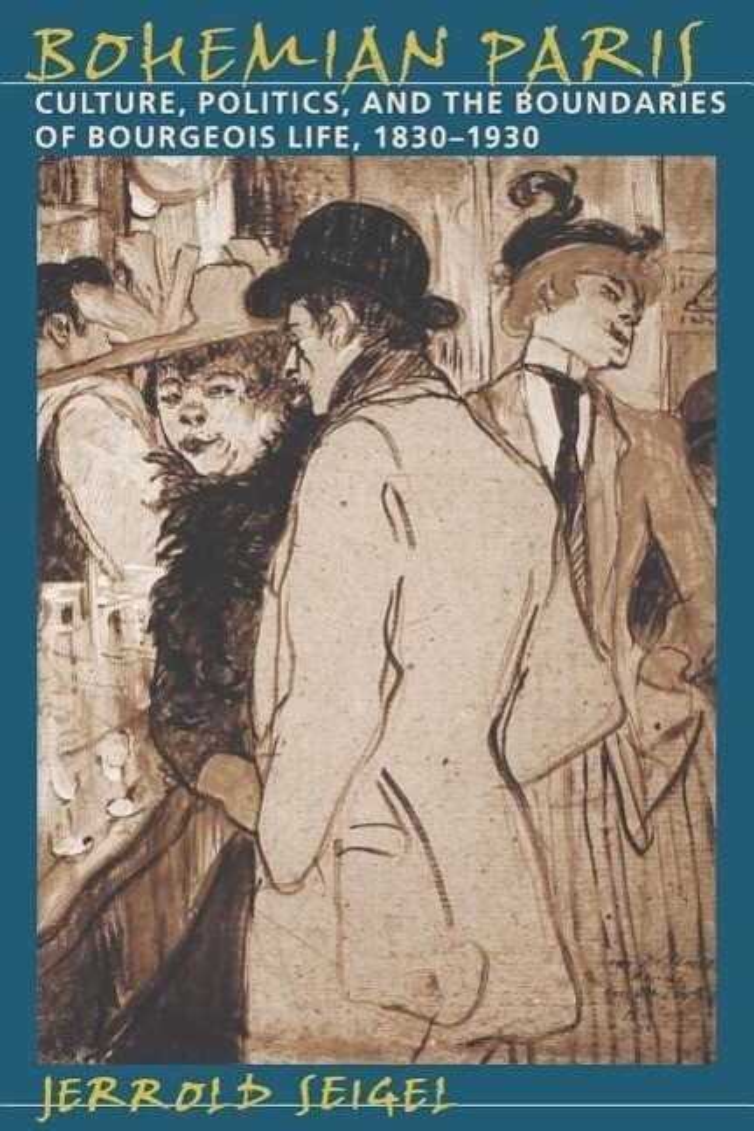 Bohemian Paris: Culture, Politics, and the Boundaries of Bourgeois Life, 1830-1930 als Buch (kartoniert)