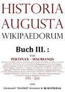 Historia Augusta Wikipaedorum Buch III.