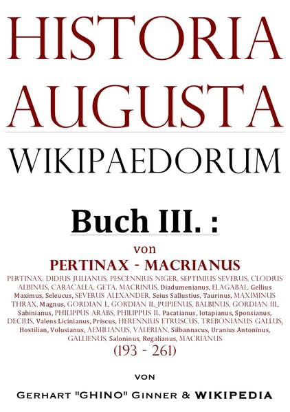 Historia Augusta Wikipaedorum Buch III. als Buch (kartoniert)