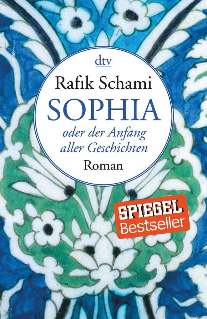 Sophia, oder der Anfang aller Geschichten als Taschenbuch