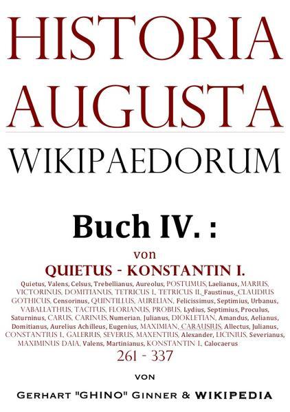 Historia Augusta Wikipaedorum Buch IV. als Buch (kartoniert)
