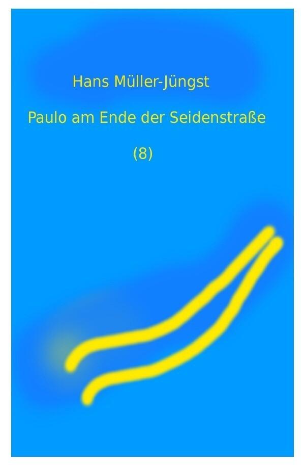 Paulo am Ende der Seidenstraße (8) als Buch (kartoniert)