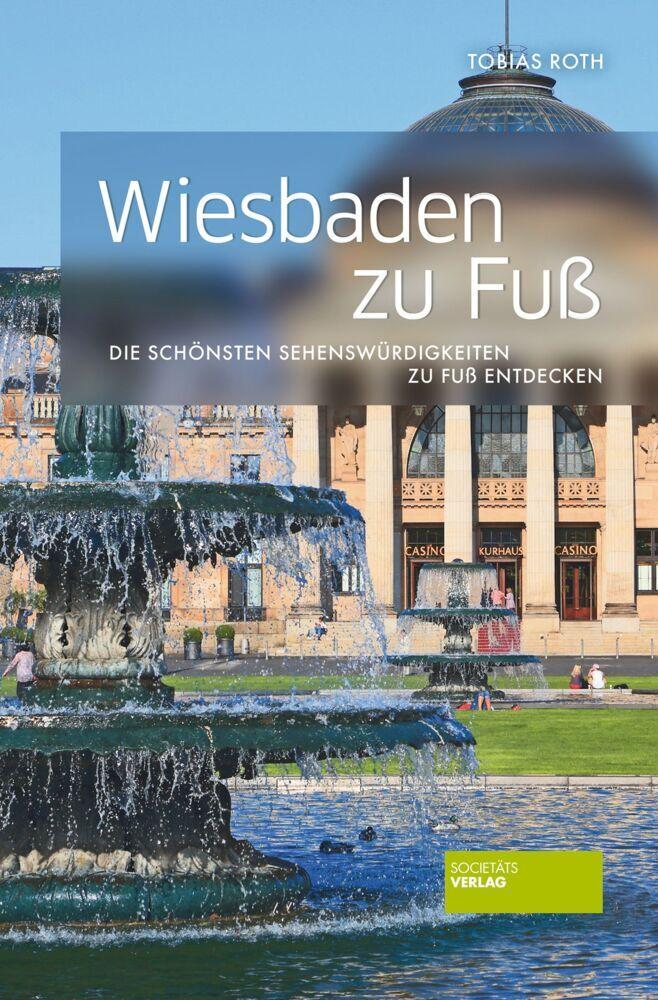 Wiesbaden zu Fuß als Buch (kartoniert)