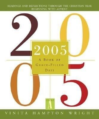 2005: A Book of Grace-Filled Days als Taschenbuch
