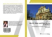 Die SS. Peter und Paul Kirche in Krakau