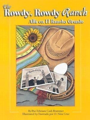 The Rowdy, Rowdy Ranch / Alla En El Rancho Grande als Buch (gebunden)