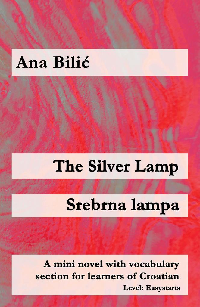 The Silver Lamp / Srebrna lampa als eBook epub