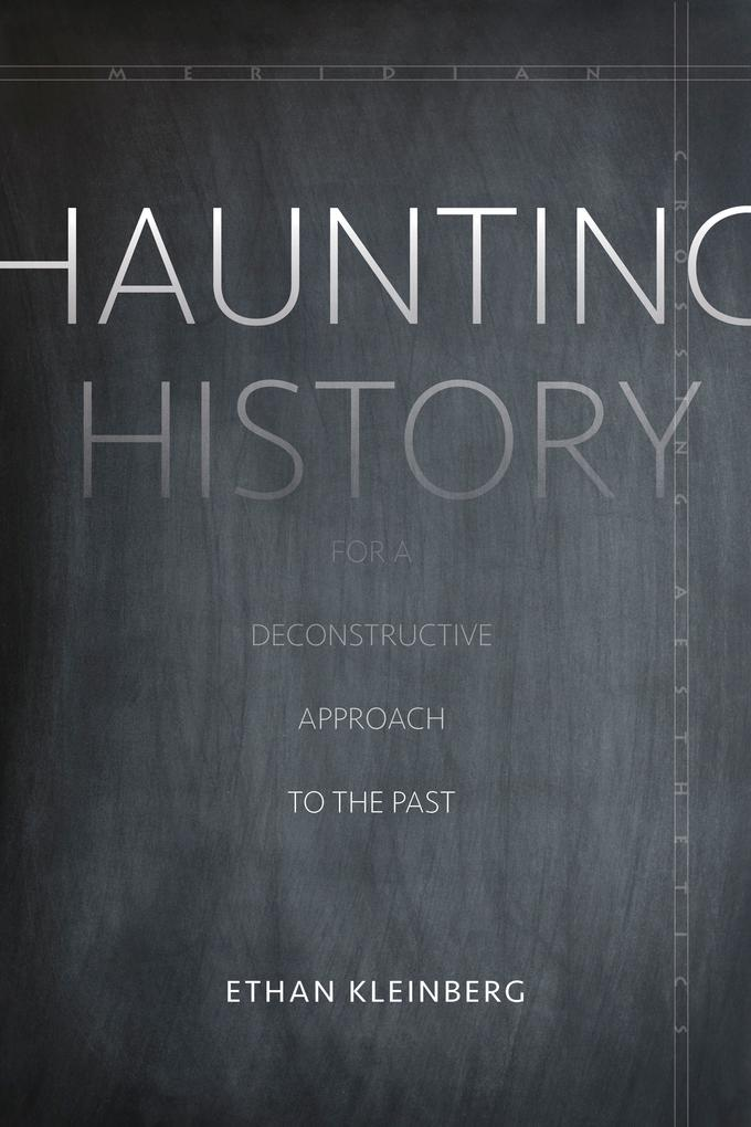 Haunting History: For a Deconstructive Approach to the Past als Taschenbuch