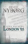Lena Halberg: London '05