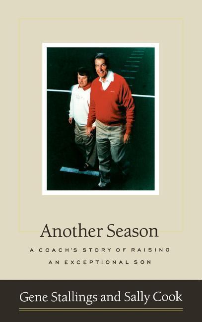 Another Season: A Coach's Story of Raising an Exceptional Son als Buch (gebunden)
