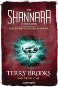 Die Shannara-Chroniken: Die Erben von Shannara 1 - Heldensuche