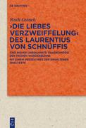 >Die Liebes Verzweiffelung< des Laurentius von Schnüffis