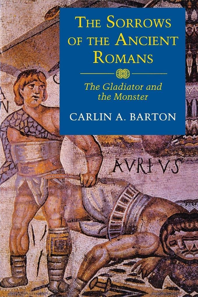The Sorrows of the Ancient Romans als Buch (gebunden)