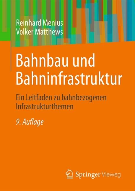 Bahnbau und Bahninfrastruktur als Buch