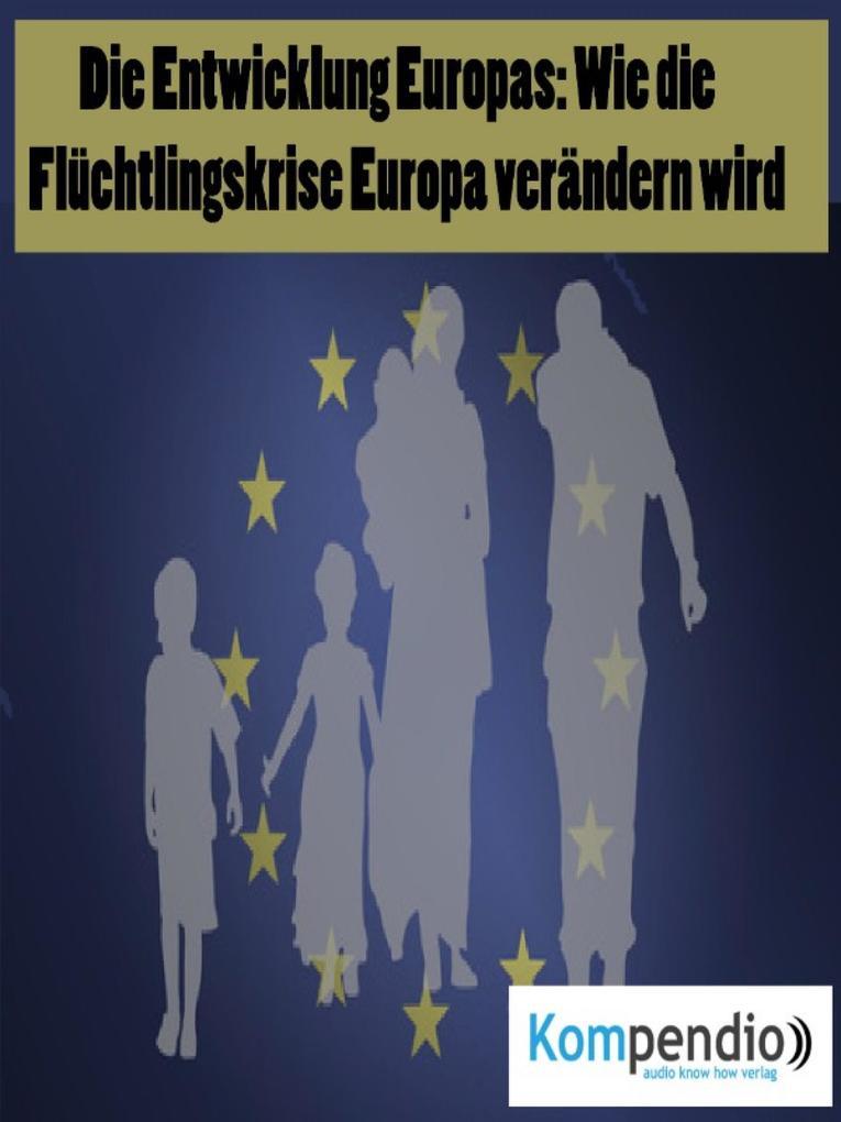 Die Entwicklung Europas als eBook epub