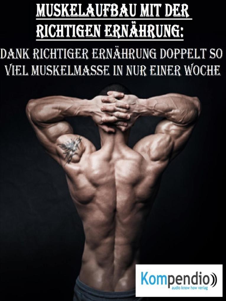 Muskelaufbau mit der richtigen Ernährung als eBook epub