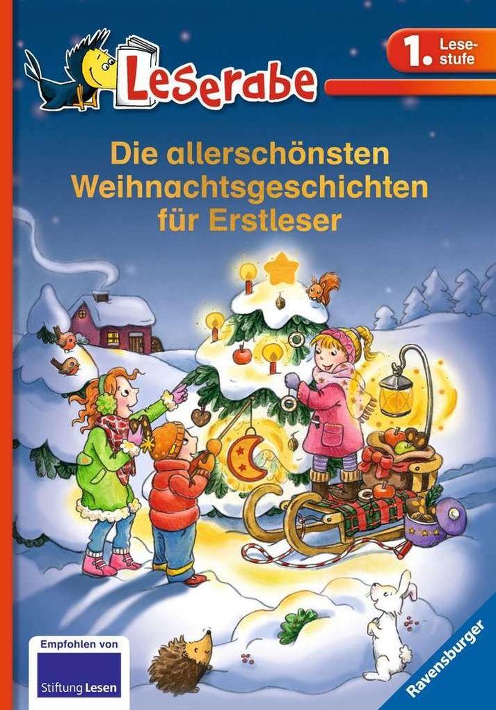 Die allerschönsten Weihnachtsgeschichten für Erstleser als Buch (gebunden)