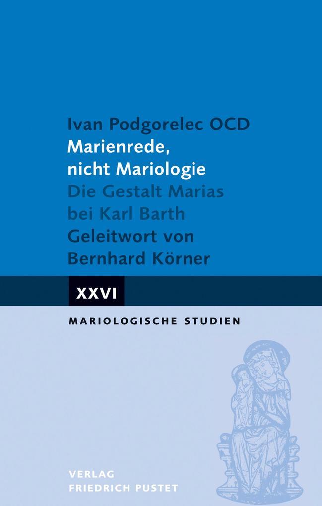 Marienrede, nicht Mariologie als eBook